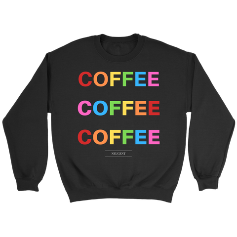 """COFFEE COFFEE COFFEE"" in black"