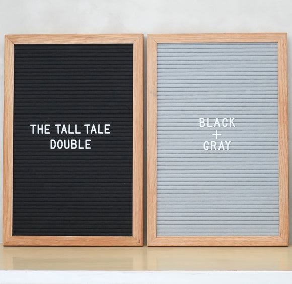 THE TALL TALE Double – Black + Gray