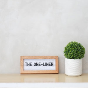 THE ONE-LINER – White Oak