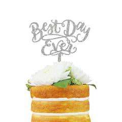 Best Day Ever Cake Topper Silver