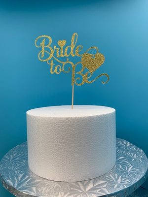 Bride to Be Cake Topper - Glitter Gold