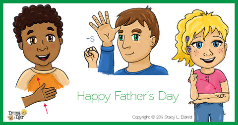 Happy Father's Day! Learn to sign with Emma and Egor.