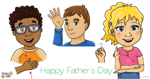 Happy Father's Day in Sign Language Learn to Sign with Emma and Egor