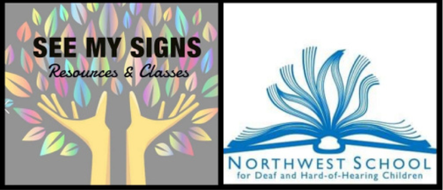 SEE My Signs Resource Center and Northwest School for Deaf and Hard of Hearing Children