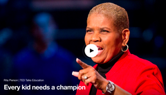 "Rita Pierson spenter her entire life in or around a classroom. From the TED stage, hear her talk ""Every kid needs a champion""."