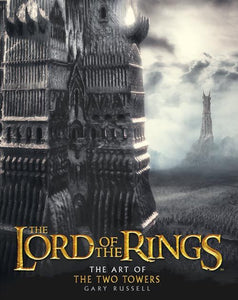 The Lord of the Rings - The Art of The Two Towers