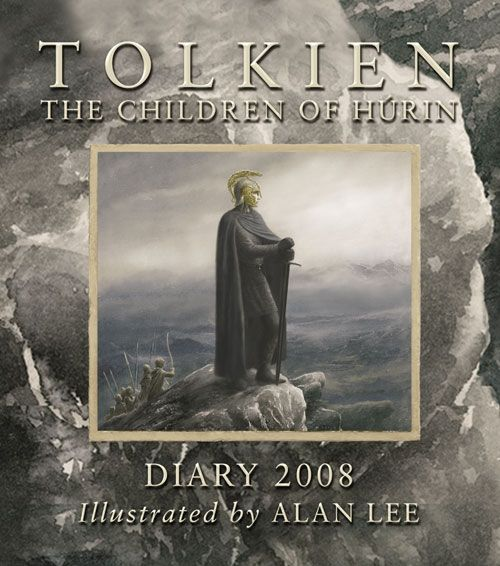 Tolkien Diary 2008: The Children of Húrin