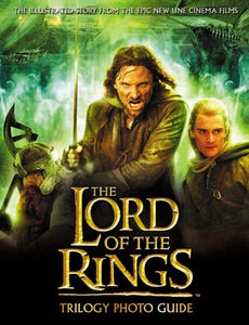 The Lord of the Rings Trilogy Photo Guide