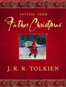 Letters from Father Christmas:Unabridged edition
