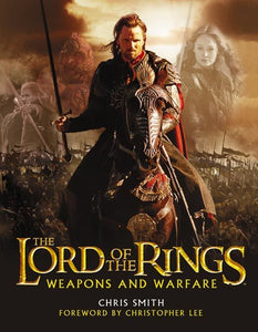 The Lord of the Rings - The Return of the King Weapons and Warfare