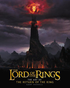 The Lord of the Rings - The Art of The Return of the King