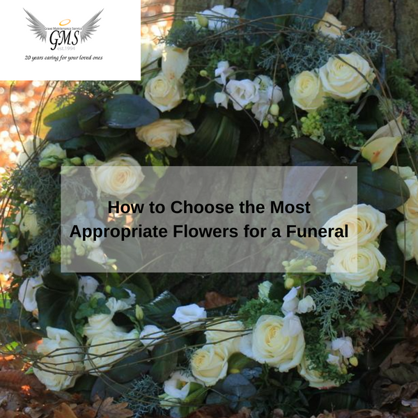 How to Choose the Most Appropriate Flowers for a Funeral