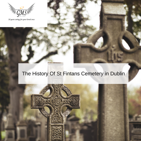 The History Of St Fintans Cemetery in Dublin