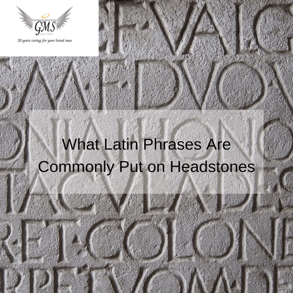 What Latin Phrases Are Commonly Put on Headstones