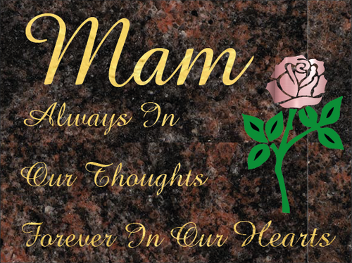 Mam special remembrance plaque - Aurora Granite