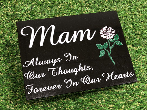 Mam special remembrance plaque - Black Granite