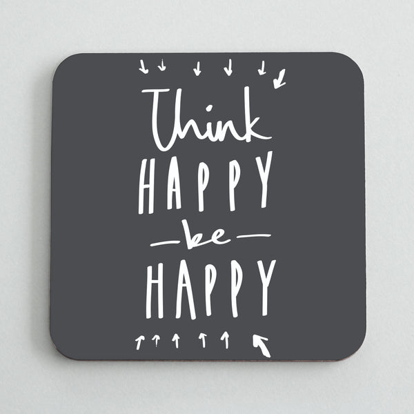 Think Happy Coaster