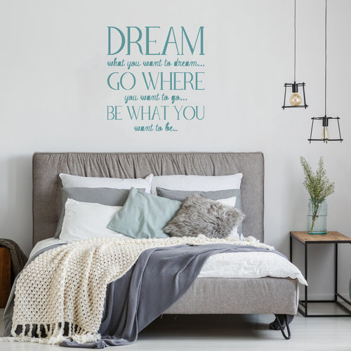 'Dream what you want' Design two Wall Sticker