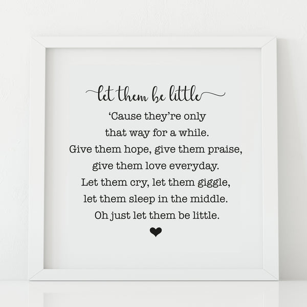 'Let them be Little' Print