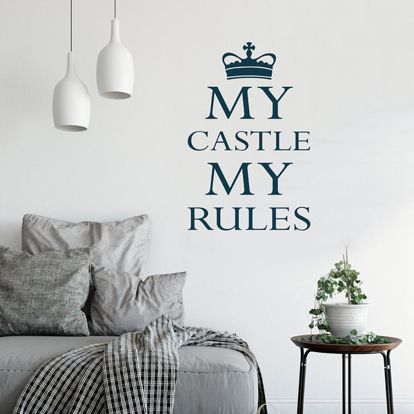 'My Castle My Rules' Wall Sticker