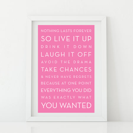 'Time to drink champagne and dance on the table' print