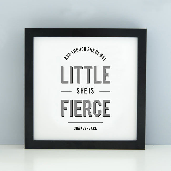'And though she be but little' Print