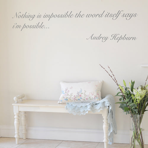 'Nothing is Impossible' Audrey Hepburn Quote Wall Sticker