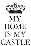 'My Home is My Castle' Wall Sticker