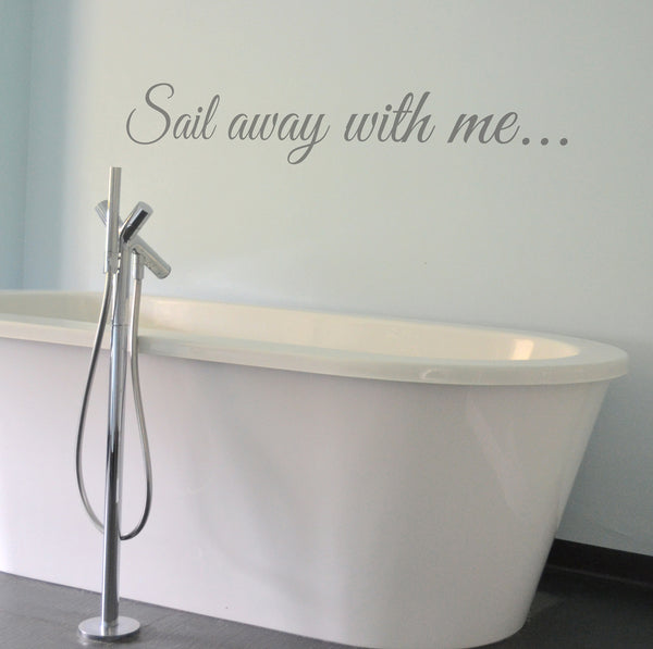 'Sail Away With Me...' Wall Sticker