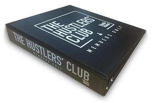 "The Hustlers' Club ""Big Black Binder"""