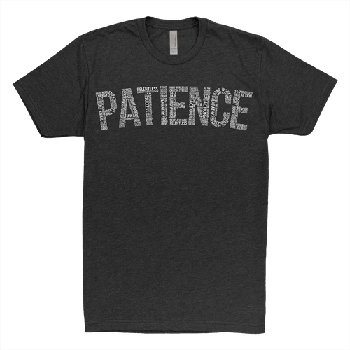 The Patience Tee