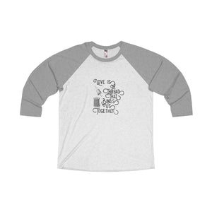 Love is the Thread Inspirational  Raglan T-shirt