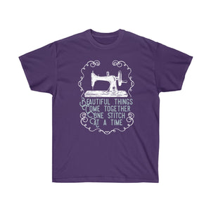 Beautiful Things Come Together One Stitch at a Time T-Shirt