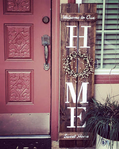 Front Porch Shutter Sign - Welcome to Our Home Sweet Home