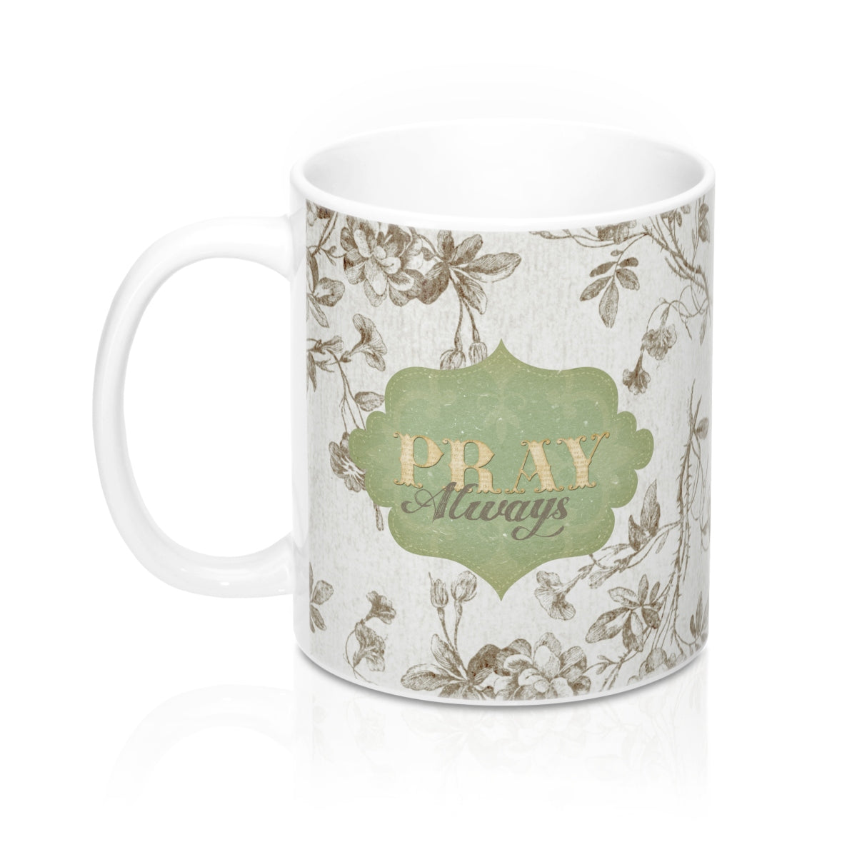 Pray Always Mugs