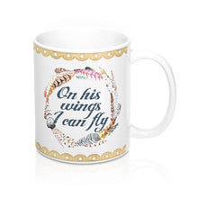 On His Wings I Can Fly Mugs