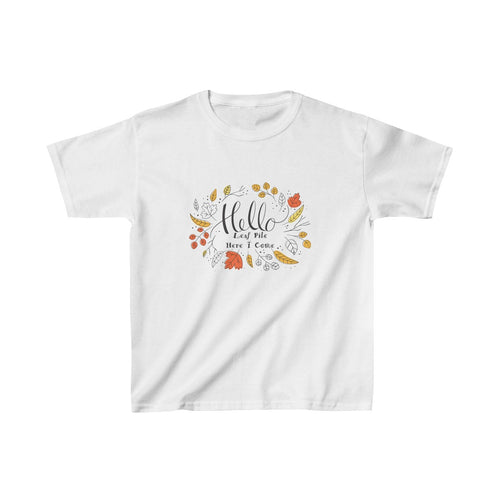 Fall - Hello Leaf Pile Here I Come Kids Heavy Cotton Tee