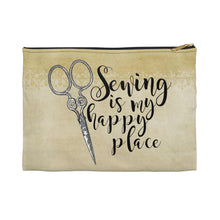 Sewing is My Happy Place - Accessory Pouch