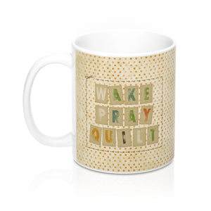 Wake Pray Quilt Mugs