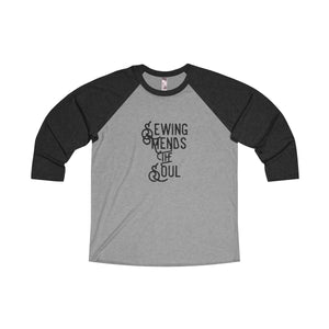 Sewing Mends the Soul - Raglan T-shirt