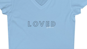 Loved 1 John 4:9 Jersey Short Sleeve V-Neck Tee