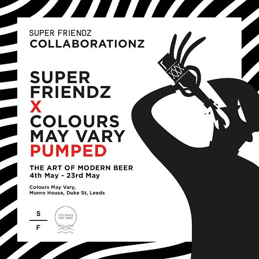 'Pumped' The Art Of Modern Beer 4th - 23rd May 2017