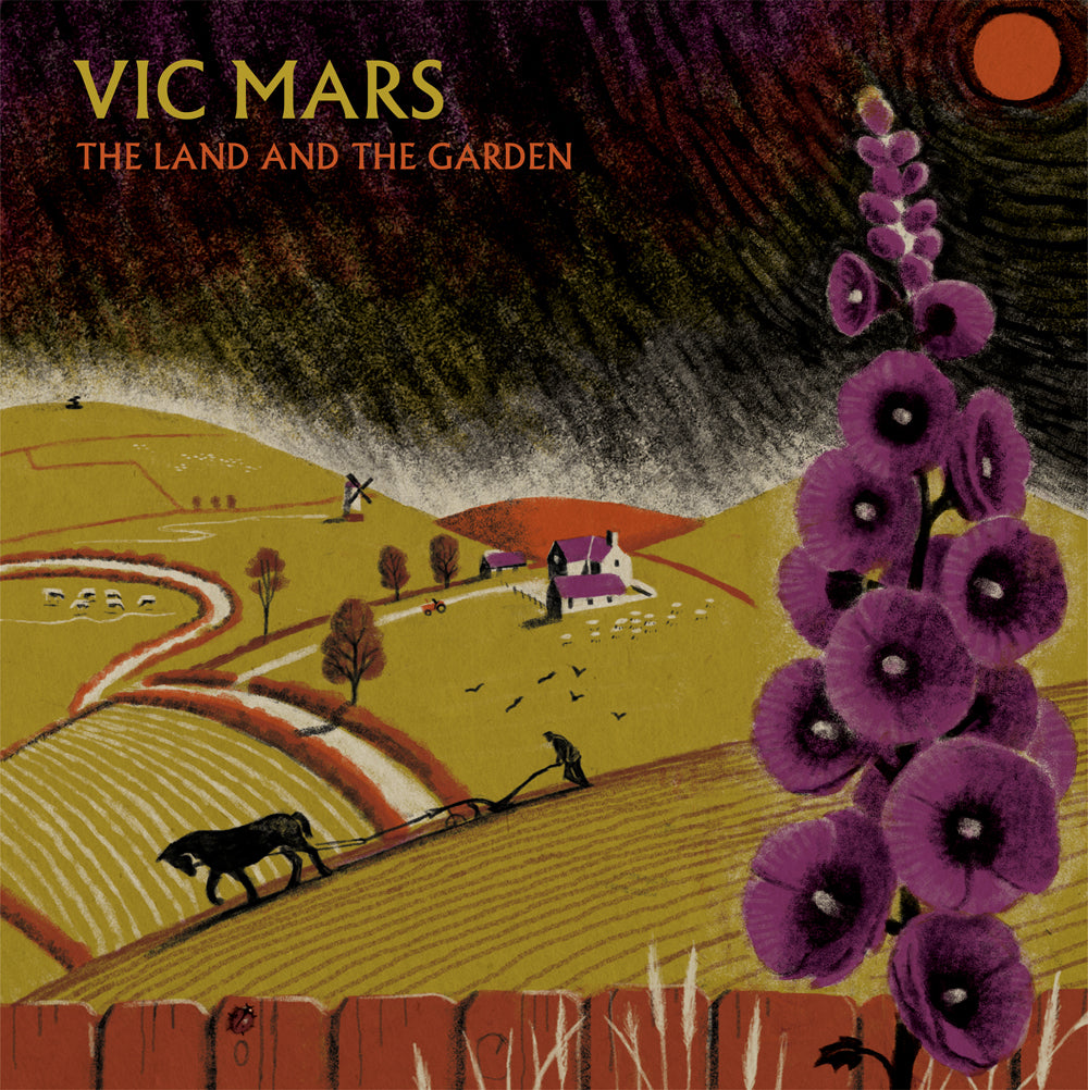 Vic Mars - The Land and the Garden