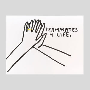 People I've Loved - Teammates 4 Life Card - Colours May Vary