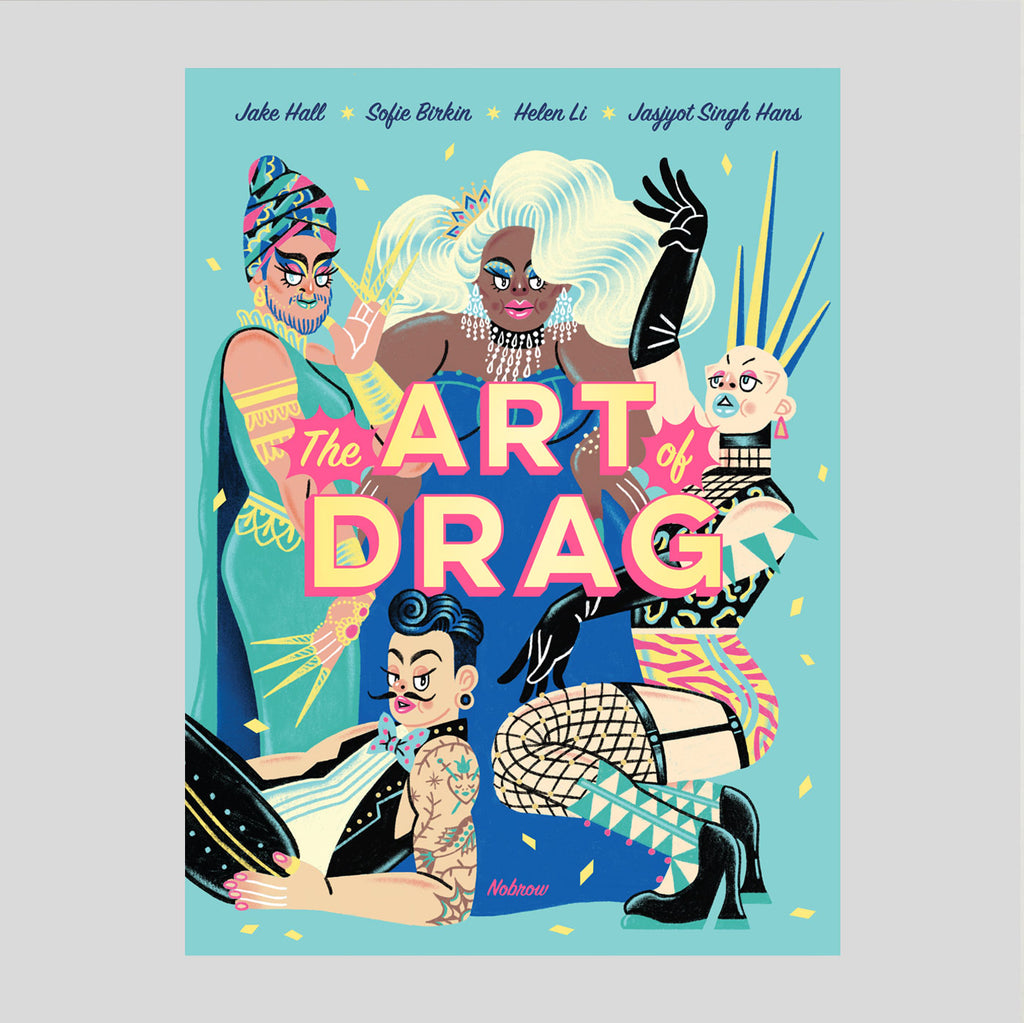 The Art of Drag | Jake Hall, Sofie Birkin, Helen Li & Jasjyot Singh Hans | Colours May Vary