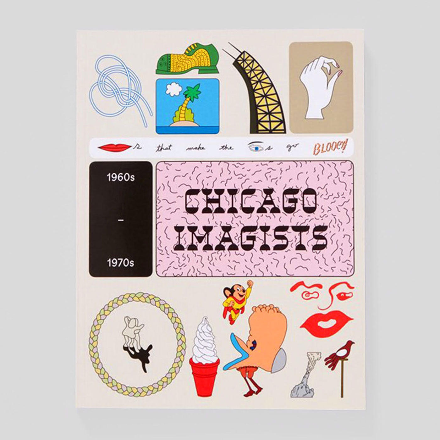 Chicago Imagists 1960s - 1970s