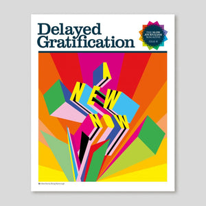 Delayed Gratification #41 | Colours May Vary