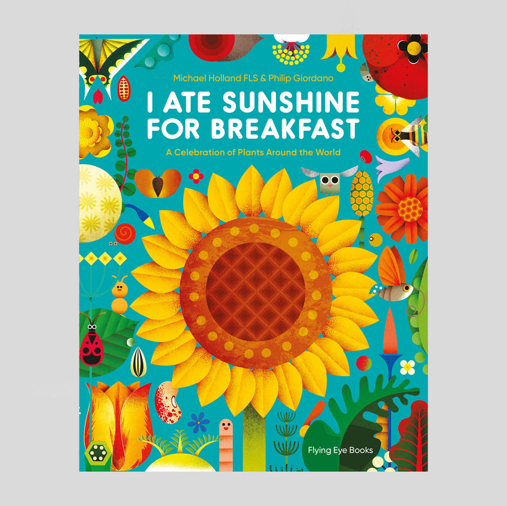 I Ate Sunshine For Breakfast - Michael Holland & Philip Giordano - Colours May Vary
