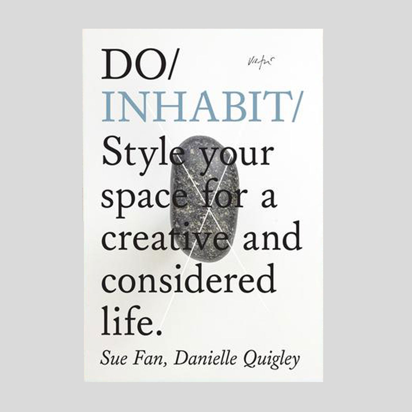 Do Inhabit by Sue Fan & Danielle Quigley