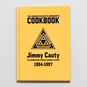 The Advanced Acoustic Armaments Cookbook by Jimmy Cauty